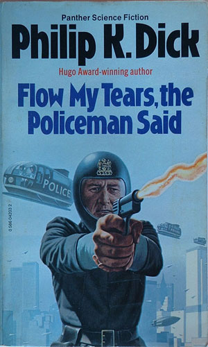 IMAGE(http://sfbook.com/images/books/large/flow-my-tears-the-policeman-said.jpg)